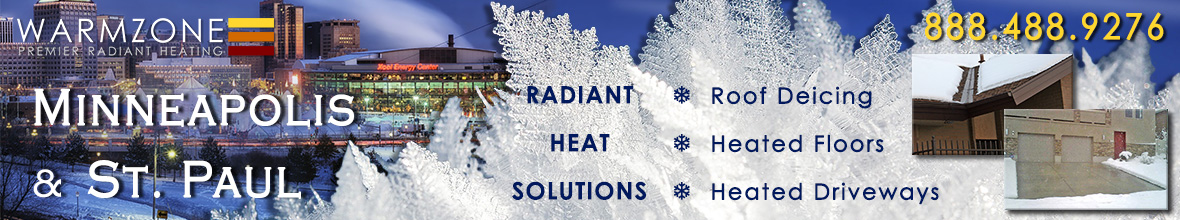 Minneapolis and St. Paul radiant heated driveways, roof deicing and floor heating banner